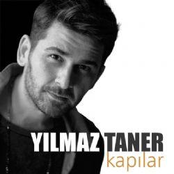 """Yeni Single : Yılmaz Taner: """"Kapılar"""""""