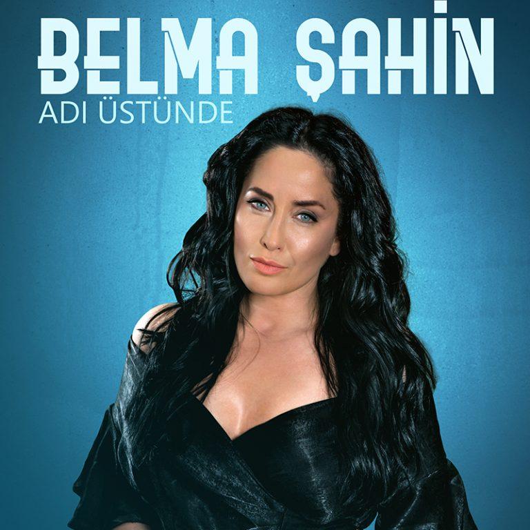 BELMA ŞAHİN-ft-SERDAR ORTAÇ  ''ADI ÜSTÜNDE''