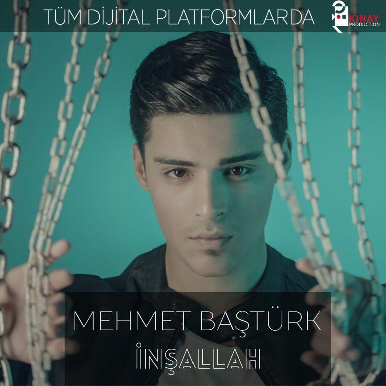 Mehmet Baştürk – İnşaallah